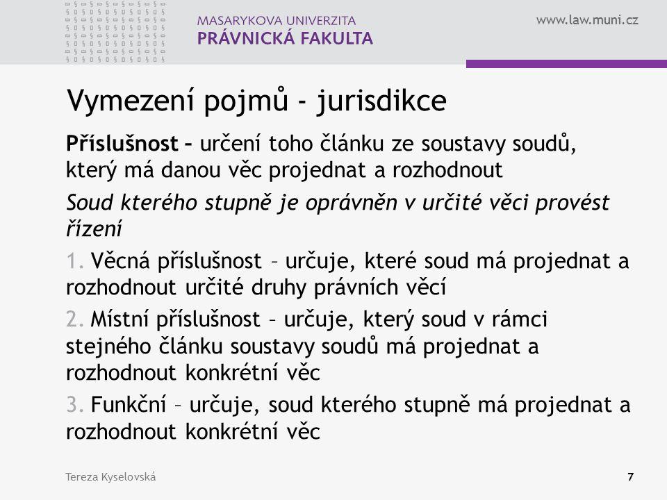 www.law.muni.cz Trestní jurisdikce Prameny Zákon č.
