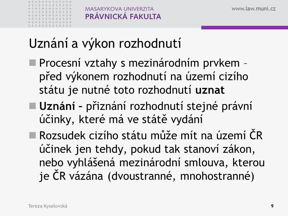 www.law.muni.cz Správní jurisdikce Snahy států o řešení Zákaz soudní cestou – typicky Francie, spor s Maltou ohledně online dostihových sázek, nedávné rozhodnutí k blokování jedné z gibraltarských služeb (problém s uznáváním takových rozhodnutí) Zákaz poskytování těchto služeb na internetu – Maďarsko (rozpor s právem EU) Tereza Kyselovská40
