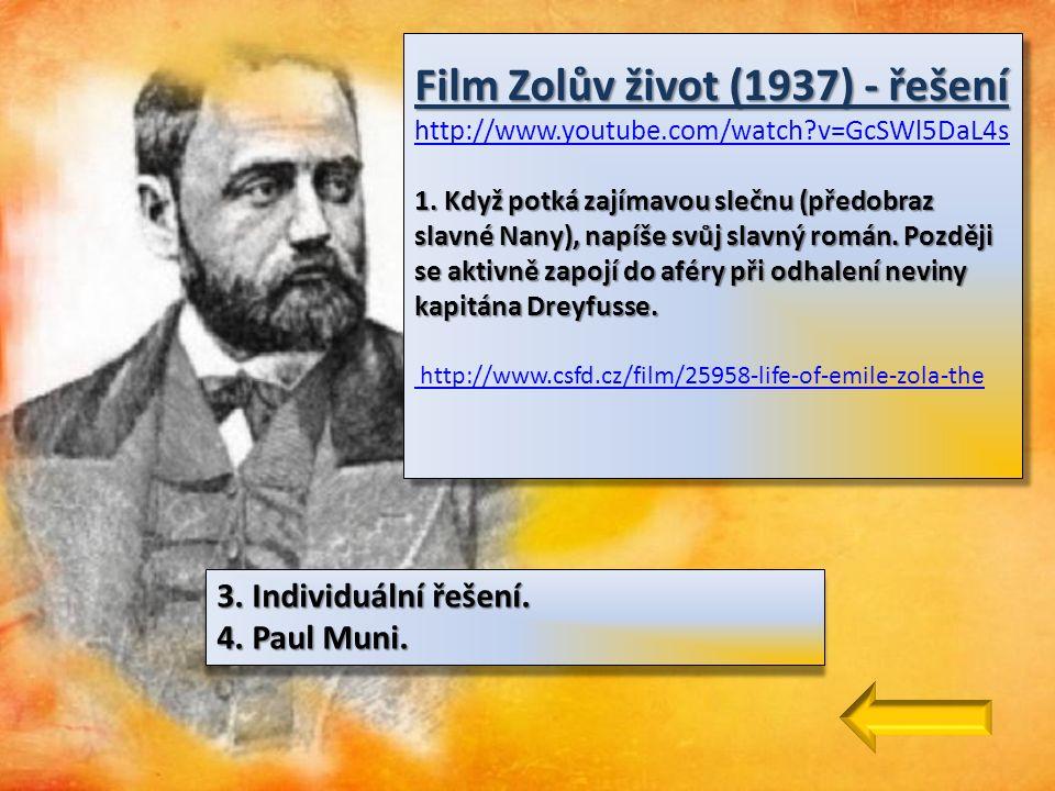 Film Zolův život (1937) - řešení 1.