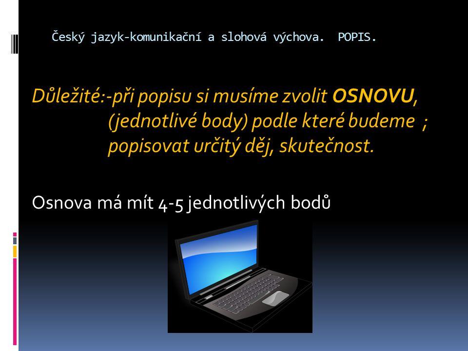 Český jazyk-komunikační a slohová výchova.POPIS.  Ukázka Popisu.