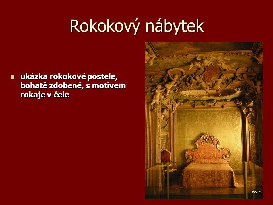 Rokokový nábytek ukázka rokokové postele, bohatě zdobené, s motivem rokaje v čele ukázka rokokové postele, bohatě zdobené, s motivem rokaje v čele Obr