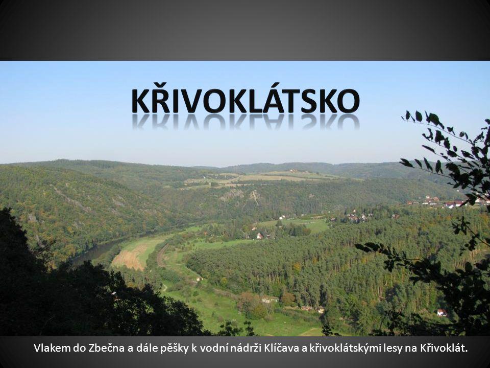 Vlakem do Zbečna a dále pěšky k vodní nádrži Klíčava a křivoklátskými lesy na Křivoklát.
