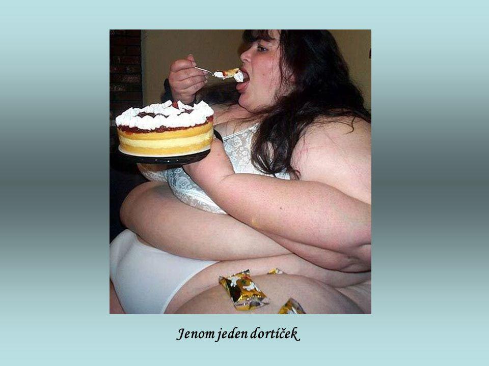 Jenom jeden dortíček