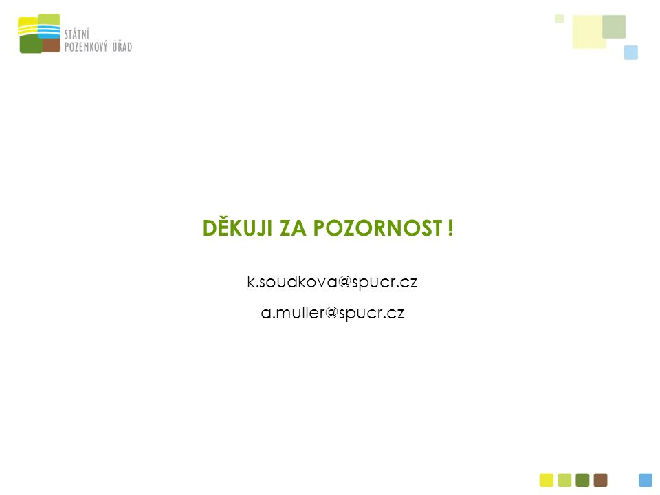 DĚKUJI ZA POZORNOST ! k.soudkova@spucr.cz a.muller@spucr.cz