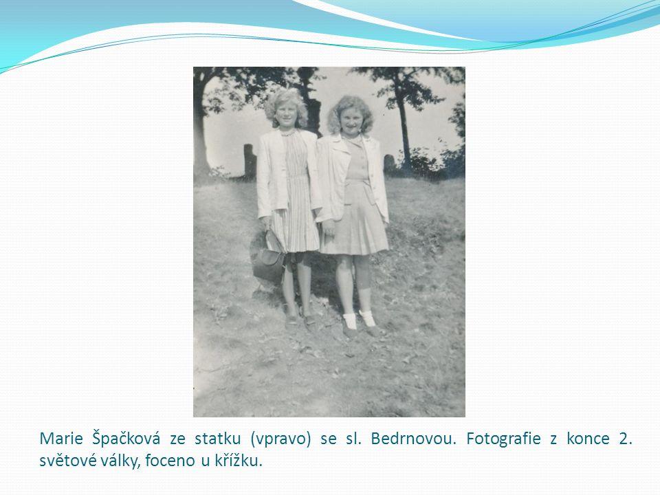 Marie Špačková ze statku (vpravo) se sl.Bedrnovou.