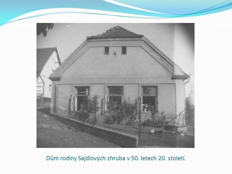 Dům rodiny Sajdlových zhruba v 50. letech 20. století.