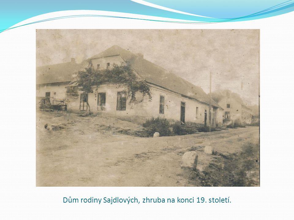 Dům rodiny Sajdlových, zhruba na konci 19. století.