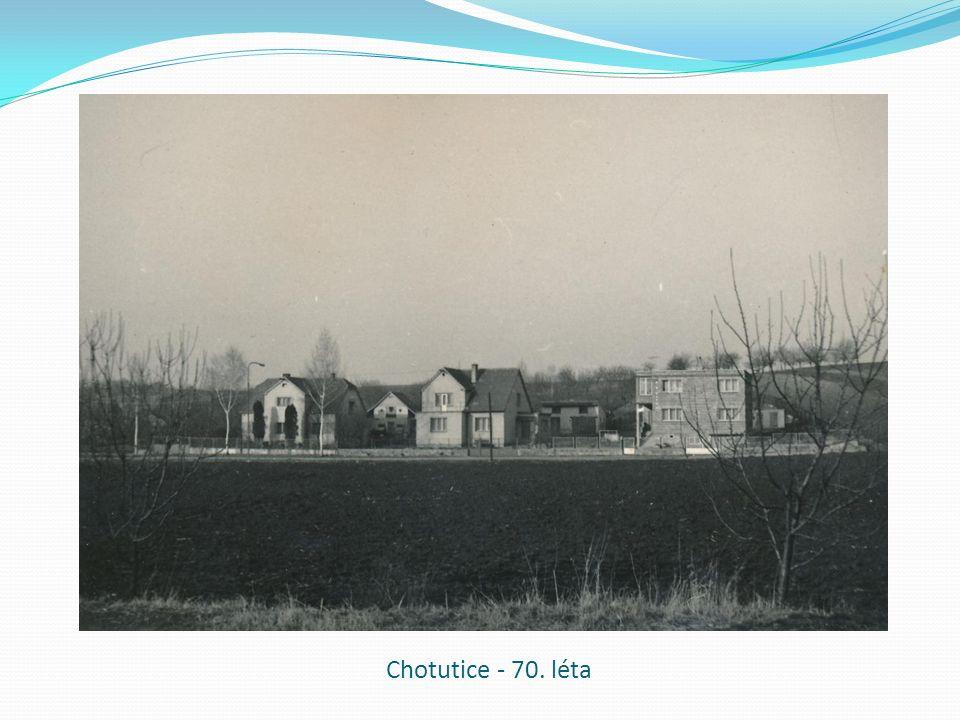 Chotutice - 70. léta