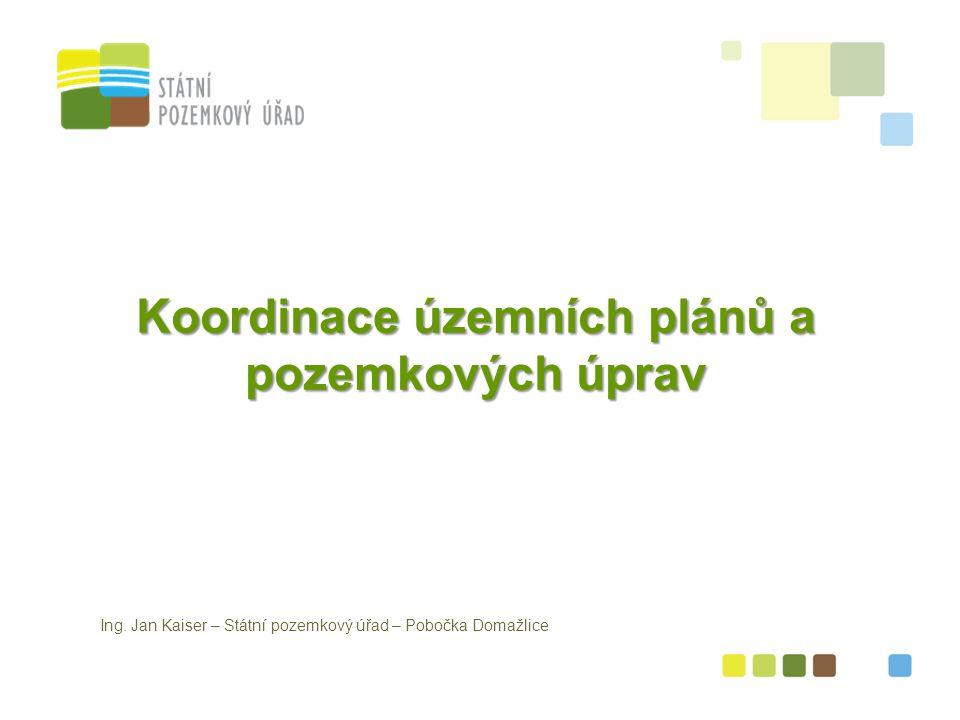 Koordinace územních plánů a pozemkových úprav Ing.