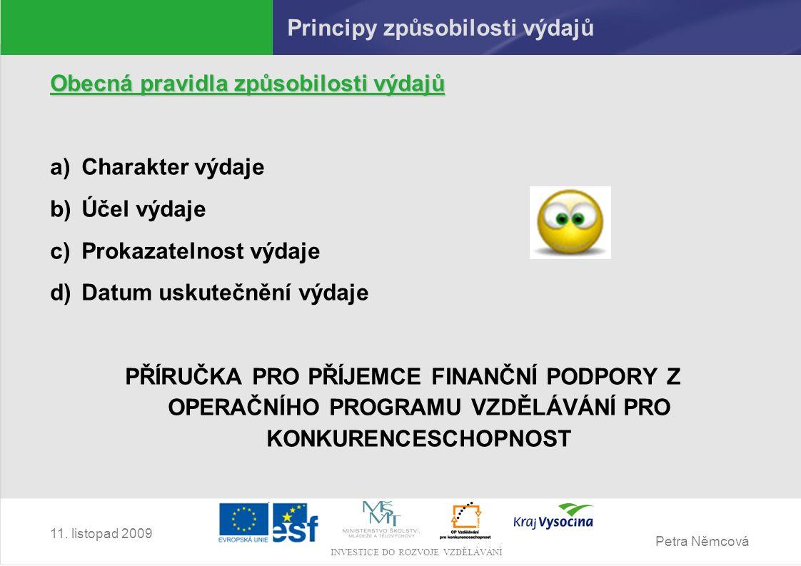 Petra Němcová INVESTICE DO ROZVOJE VZDĚLÁVÁNÍ 11.