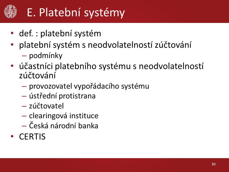 E. Platební systémy def.