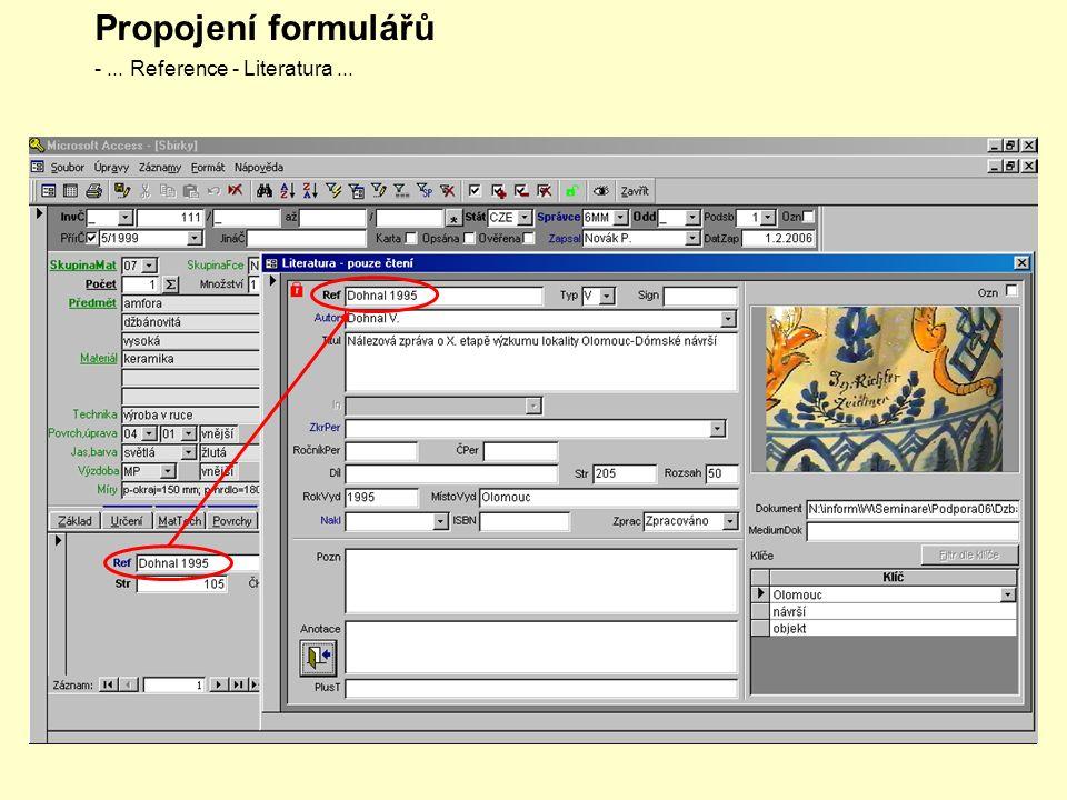 Propojení formulářů -... Reference - Literatura...