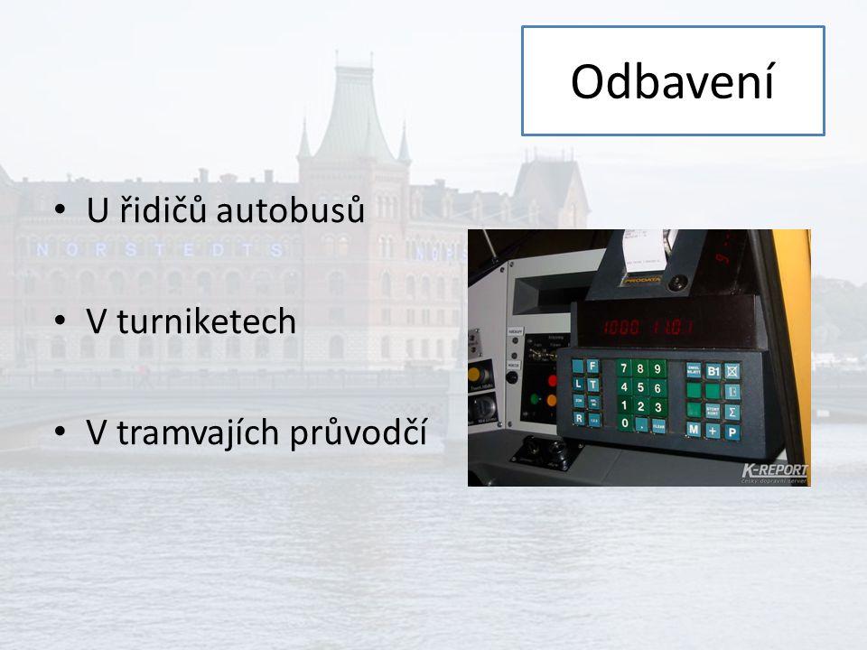 Zdroje SL.se Info Dostupné z: http://www.sl.se/sv/reseinfo http://www.sl.se/sv/reseinfo Wikipedia: Public transport in Stockholm [cit.