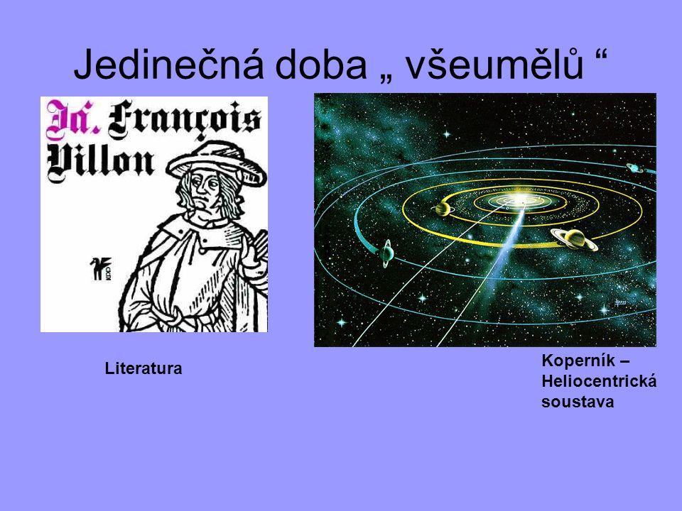 """Jedinečná doba """" všeumělů """" Literatura Koperník – Heliocentrická soustava"""