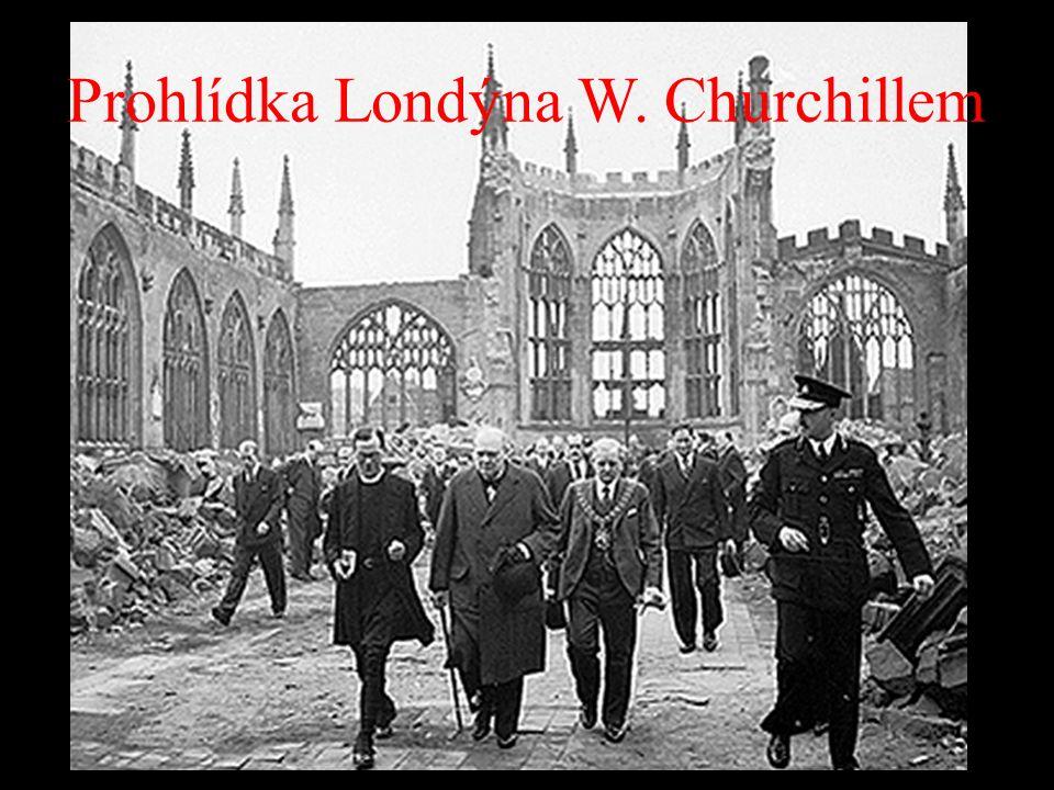 Prohlídka Londýna W. Churchillem