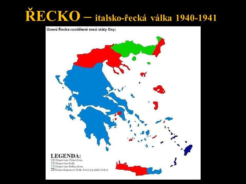 ŘECKO – italsko-řecká válka 1940-1941