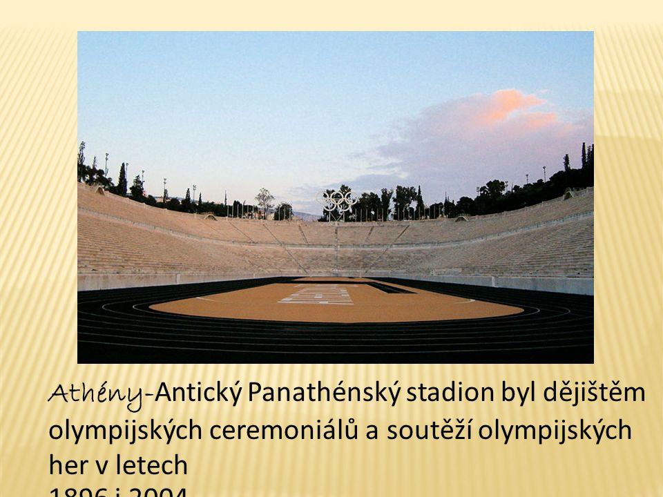 Athény- Antický Panathénský stadion byl dějištěm olympijských ceremoniálů a soutěží olympijských her v letech 1896 i 2004