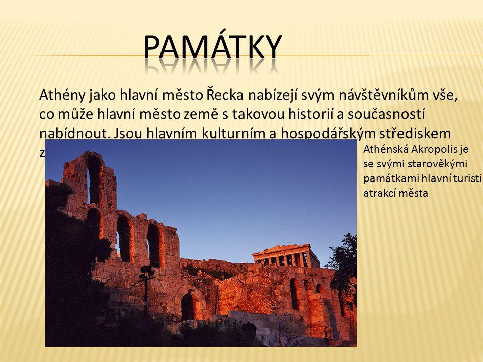 Athény jako hlavní město Řecka nabízejí svým návštěvníkům vše, co může hlavní město země s takovou historií a současností nabídnout.