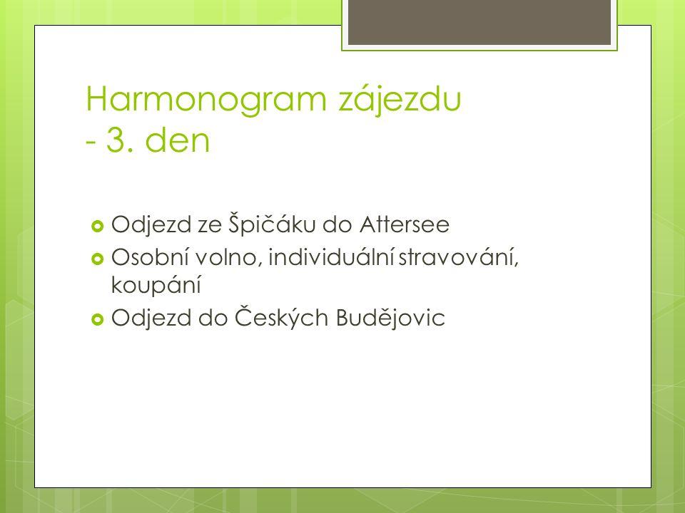 Harmonogram zájezdu - 3.