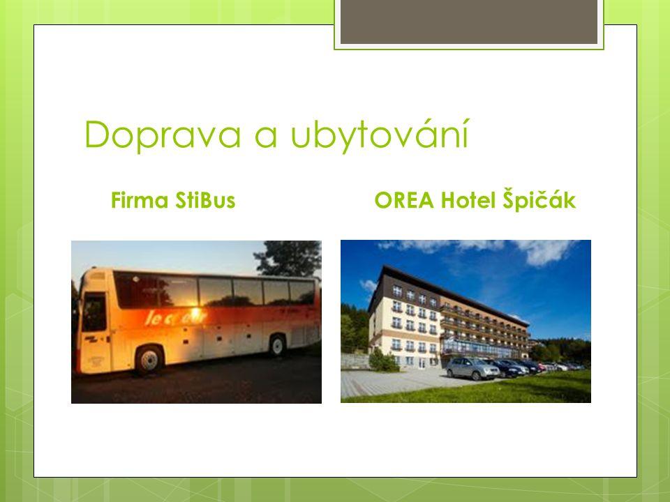 Doprava a ubytování Firma StiBusOREA Hotel Špičák