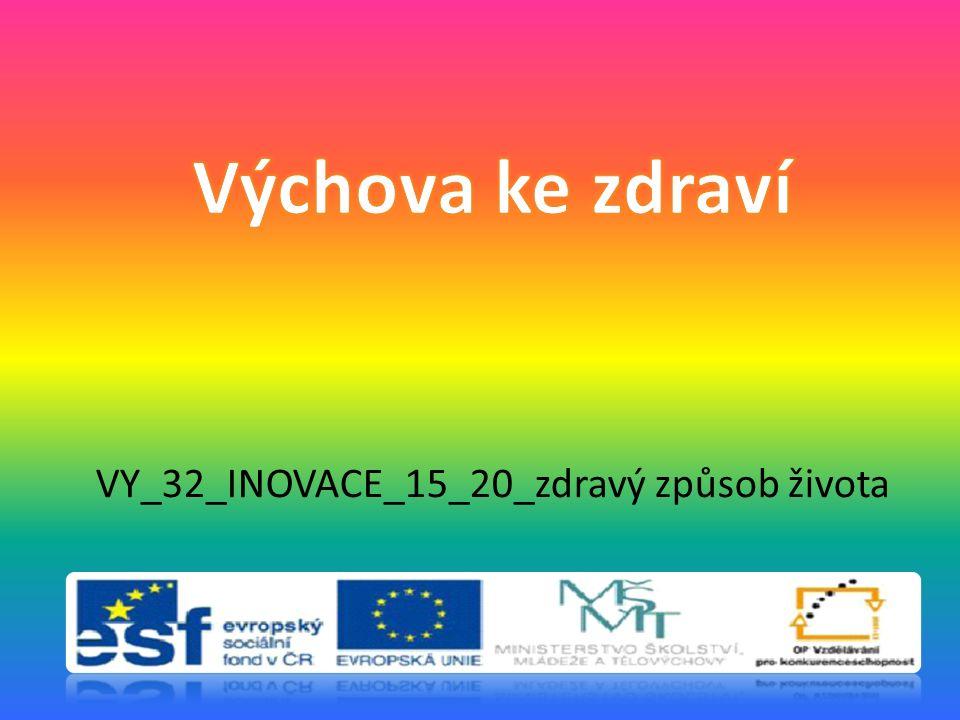 VY_32_INOVACE_15_20_zdravý způsob života
