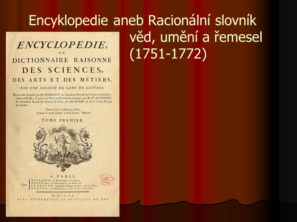 Encyklopedie aneb Racionální slovník věd, umění a řemesel (1751-1772)