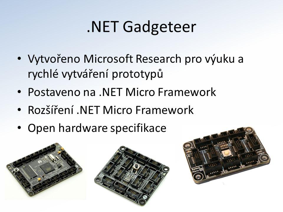 .NET Gadgeteer Vytvořeno Microsoft Research pro výuku a rychlé vytváření prototypů Postaveno na.NET Micro Framework Rozšíření.NET Micro Framework Open hardware specifikace