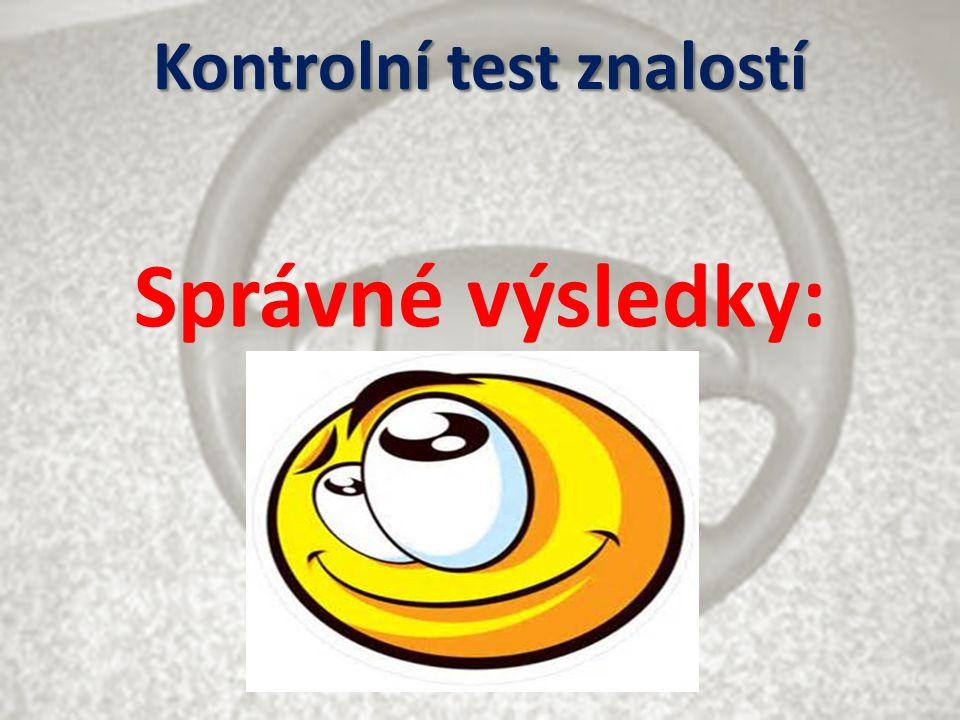 Kontrolní test znalostí Správné výsledky: