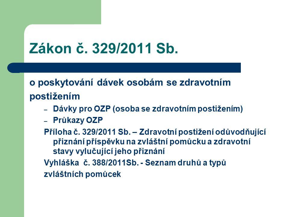Zákon č. 329/2011 Sb.