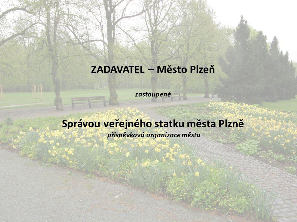 ZADAVATEL – Město Plzeň zastoupené Správou veřejného statku města Plzně příspěvková organizace města