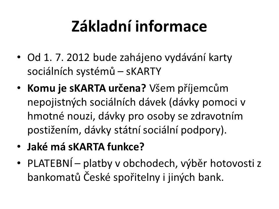 Základní informace Od 1. 7.