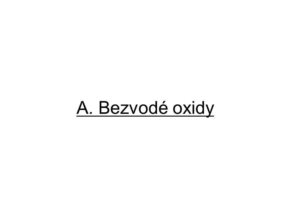 A. Bezvodé oxidy