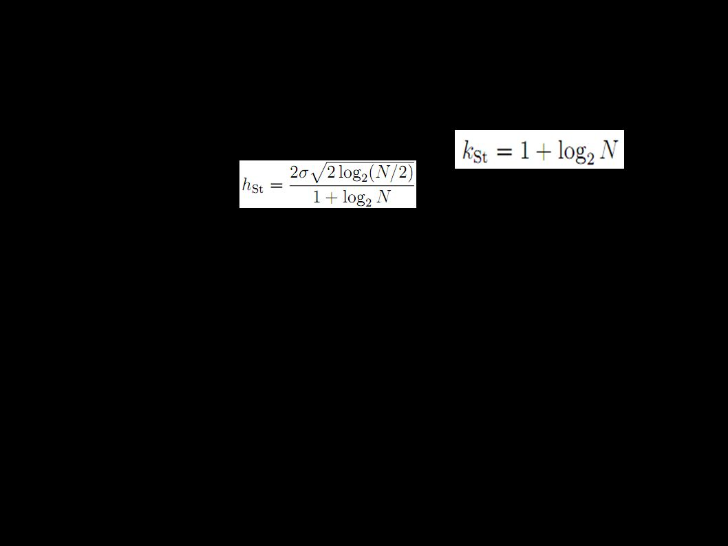 Shrnutí ● Histogram je vhodný pro prvotní náhled ● Pokud je to možné použijeme parametrické metody (vyšší řád konvergence) ● Pro velké soubory dat (řádově >10 4 ) použít raději jádrové odhady ● Šířky binů/jádra ovlivní přesnost - záleží na nich ● Problémy ve více dimenzích