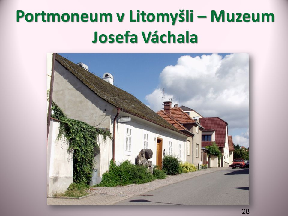 Portmoneum v Litomyšli – Muzeum Josefa Váchala 28