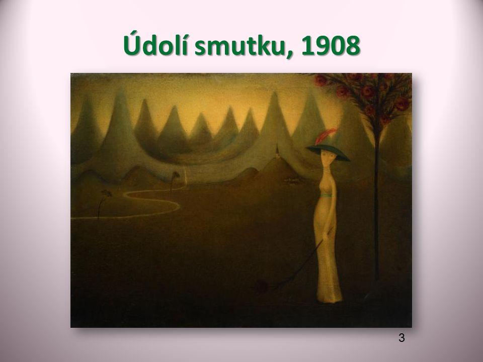 Údolí smutku, 1908 3