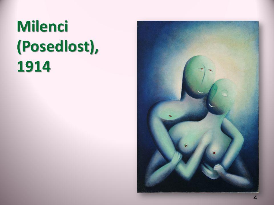 Milenci (Posedlost), 1914 4