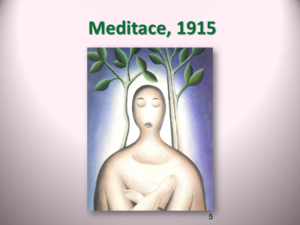 Meditace, 1915 Meditace, 1915 5