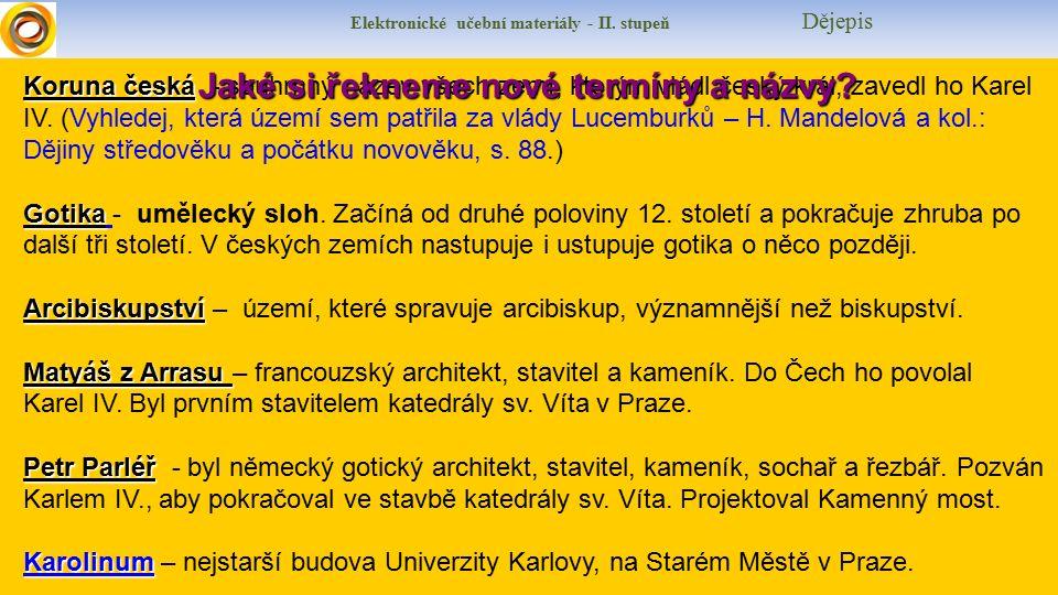 Koruna česká Koruna česká - souhrnný název všech zemí, kterým vládl český král, zavedl ho Karel IV.