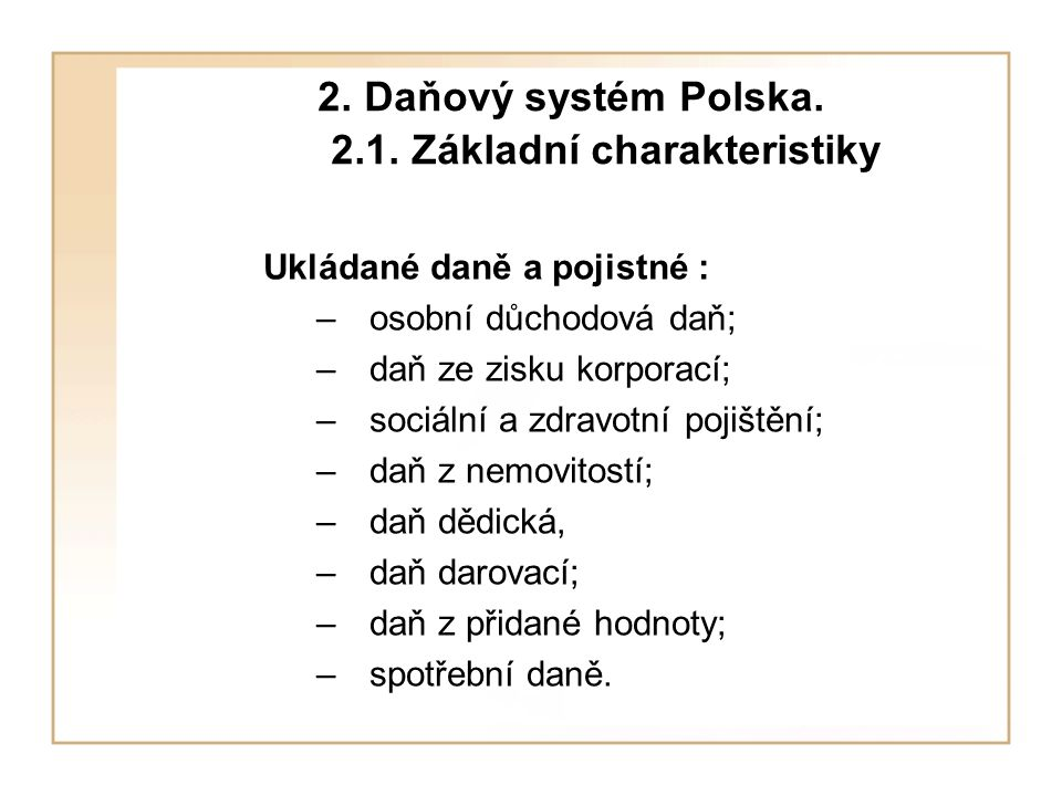 2.Daňový systém Polska. 2.1.