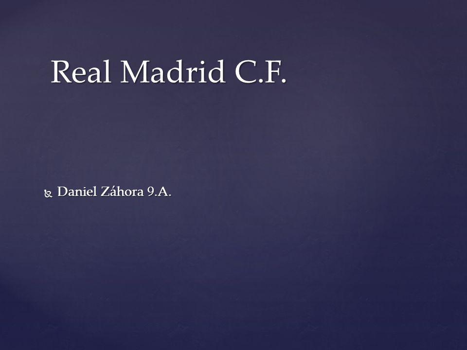  Daniel Záhora 9.A. Real Madrid C.F.