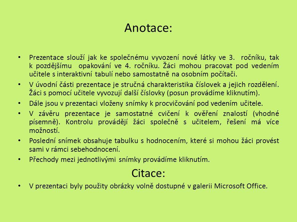 Věta se skládá ze slov Název školyZákladní škola a mateřská škola, Jetřichov, okres Náchod AutorMgr.