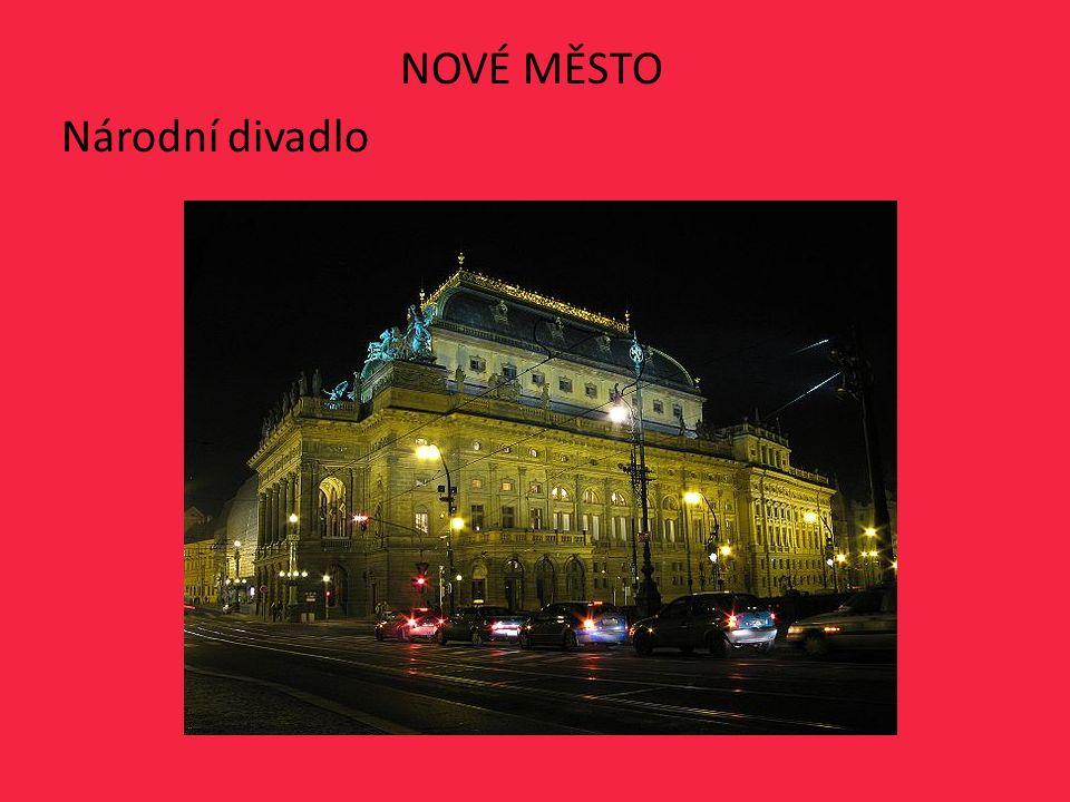 NOVÉ MĚSTO Národní divadlo