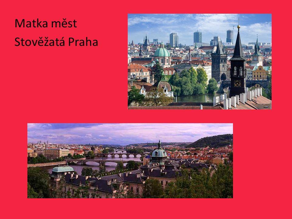 Hlavní město České republiky Počet obyvatel 1 250 000 Skládá se z 10 částí – např.