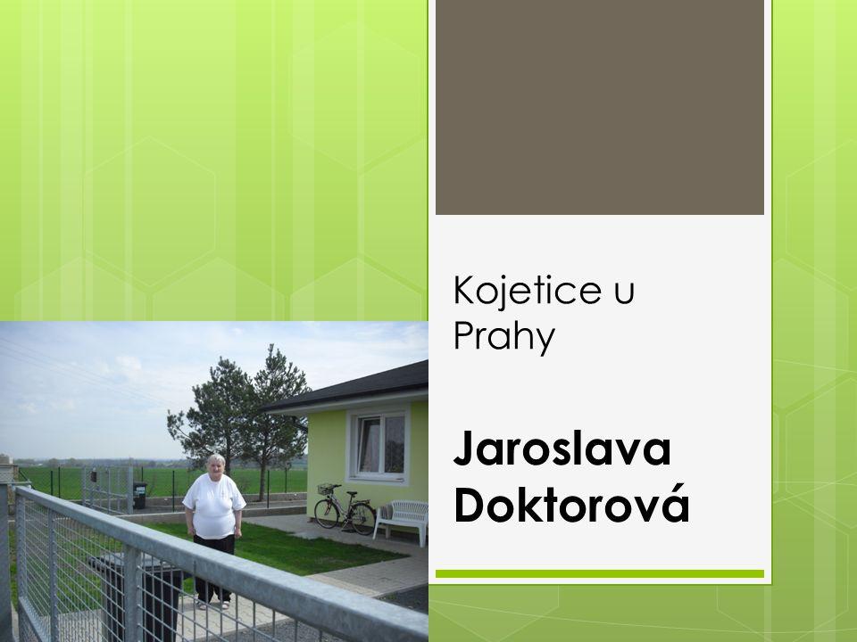 Kojetice u Prahy Jaroslava Doktorová