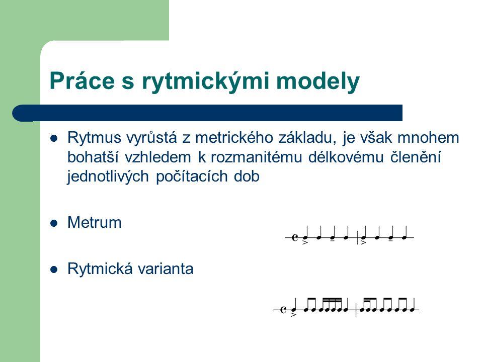… Metrum Rytmická varianta 1 Rytmická varianta 2