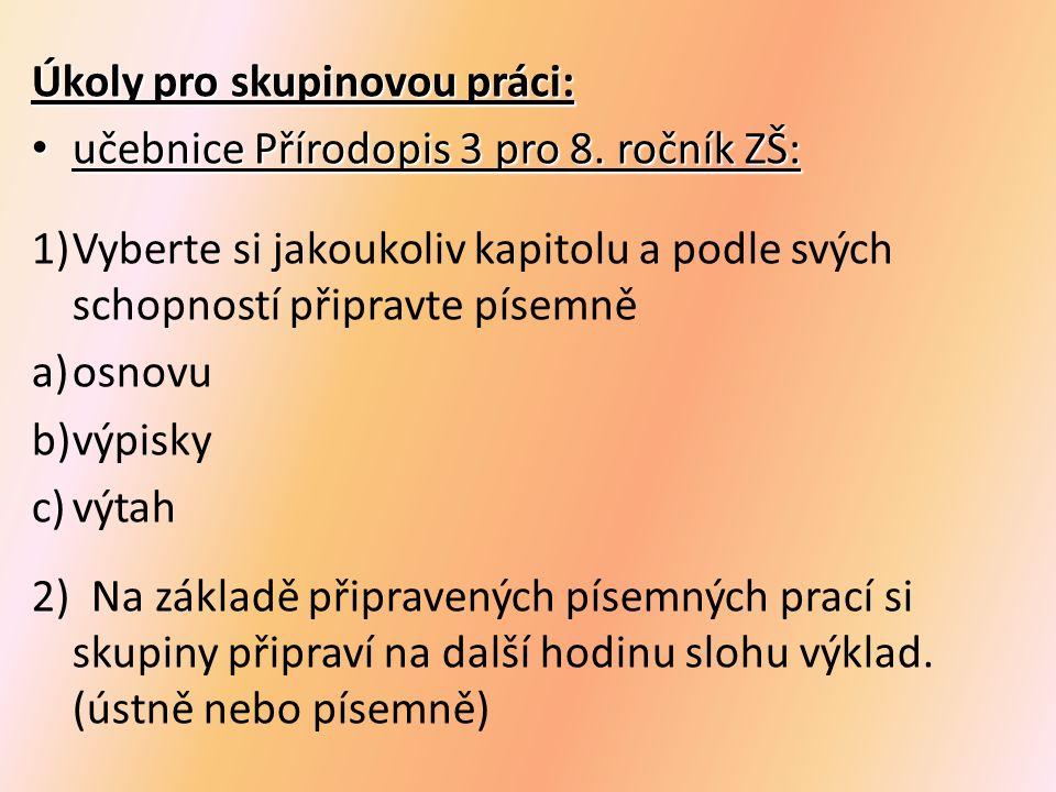 Úkoly pro skupinovou práci: učebnice Přírodopis 3 pro 8.