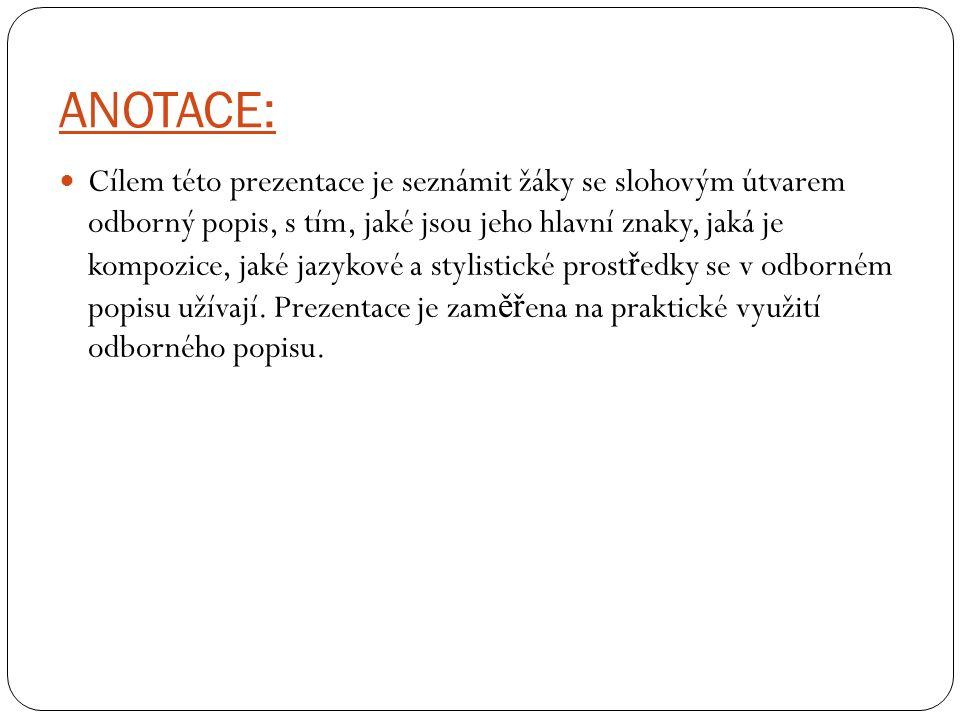 PODÁVÁ ODBORNÉ INFORMACE ODBORNÝ POPIS