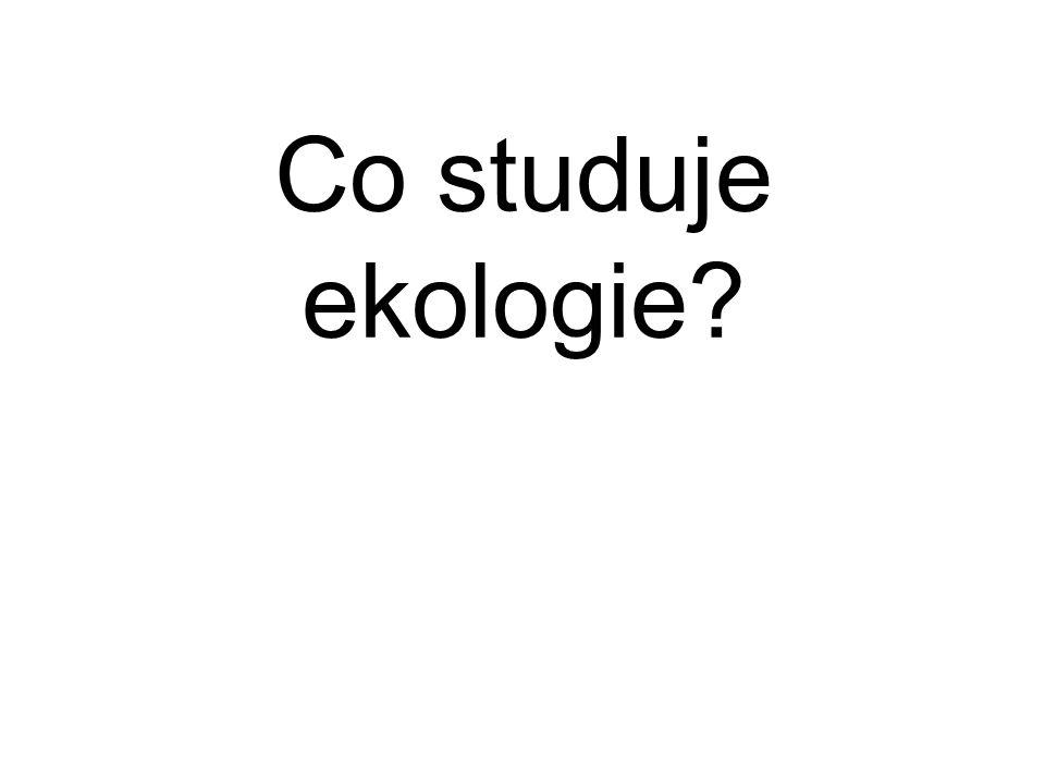 Co studuje ekologie