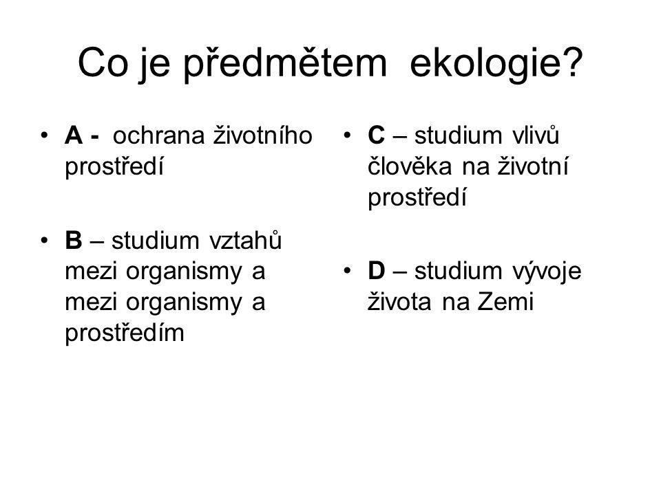 Co je předmětem ekologie.