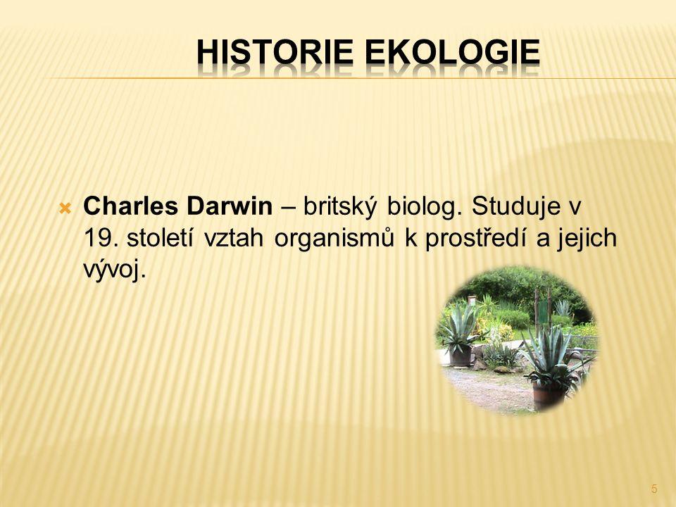  Charles Darwin – britský biolog. Studuje v 19.